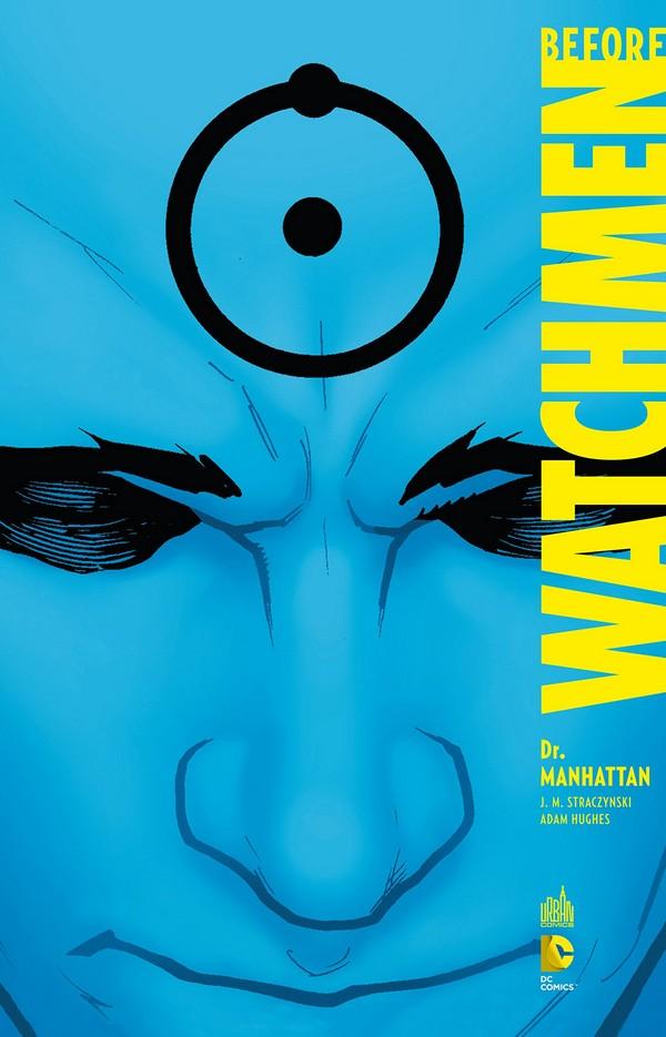 Before Watchmen : Dr Manhattan (VF)