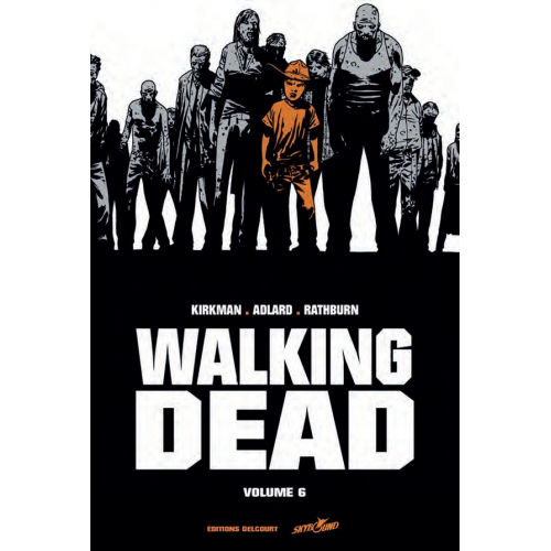Walking Dead Prestige Volume 6 (VF)
