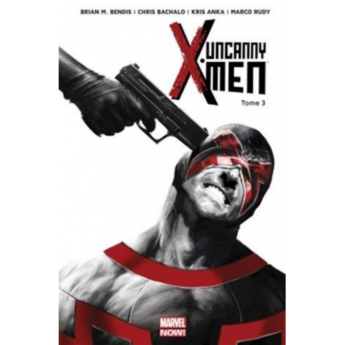 Uncanny X-Men Tome 3 (VF)