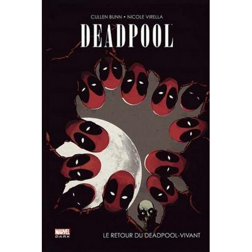 Deadpool : Le retour du Deadpool Vivant (VF)