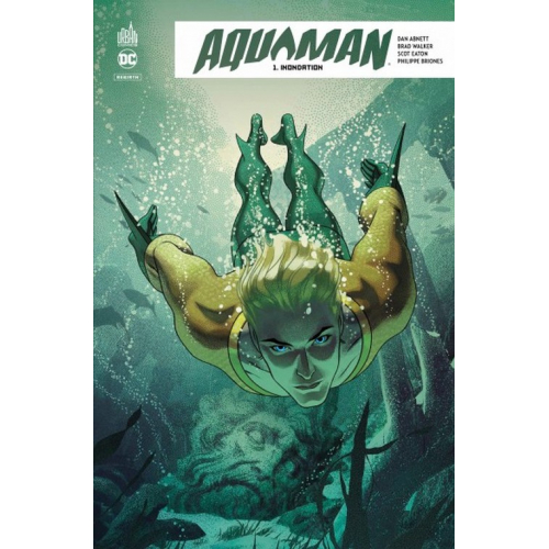 Aquaman Rebirth Tome 1 (VF)