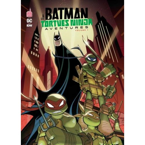 Batman et les Tortues Ninja Aventures Tome 1 (VF)